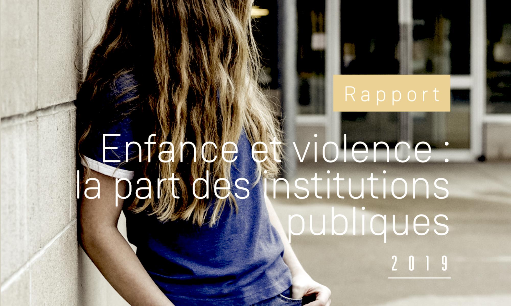 Recommandation 7 du rapport Enfance et violence : la part des institutions publiques